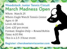 March Madness Open at Eagle Watch Tennis Center!
